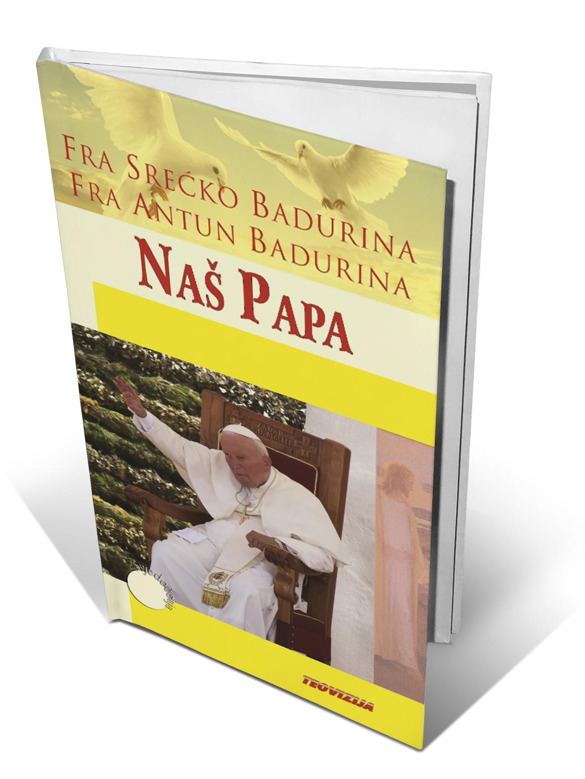 NAŠ PAPA - Antun i Srećko Badurina