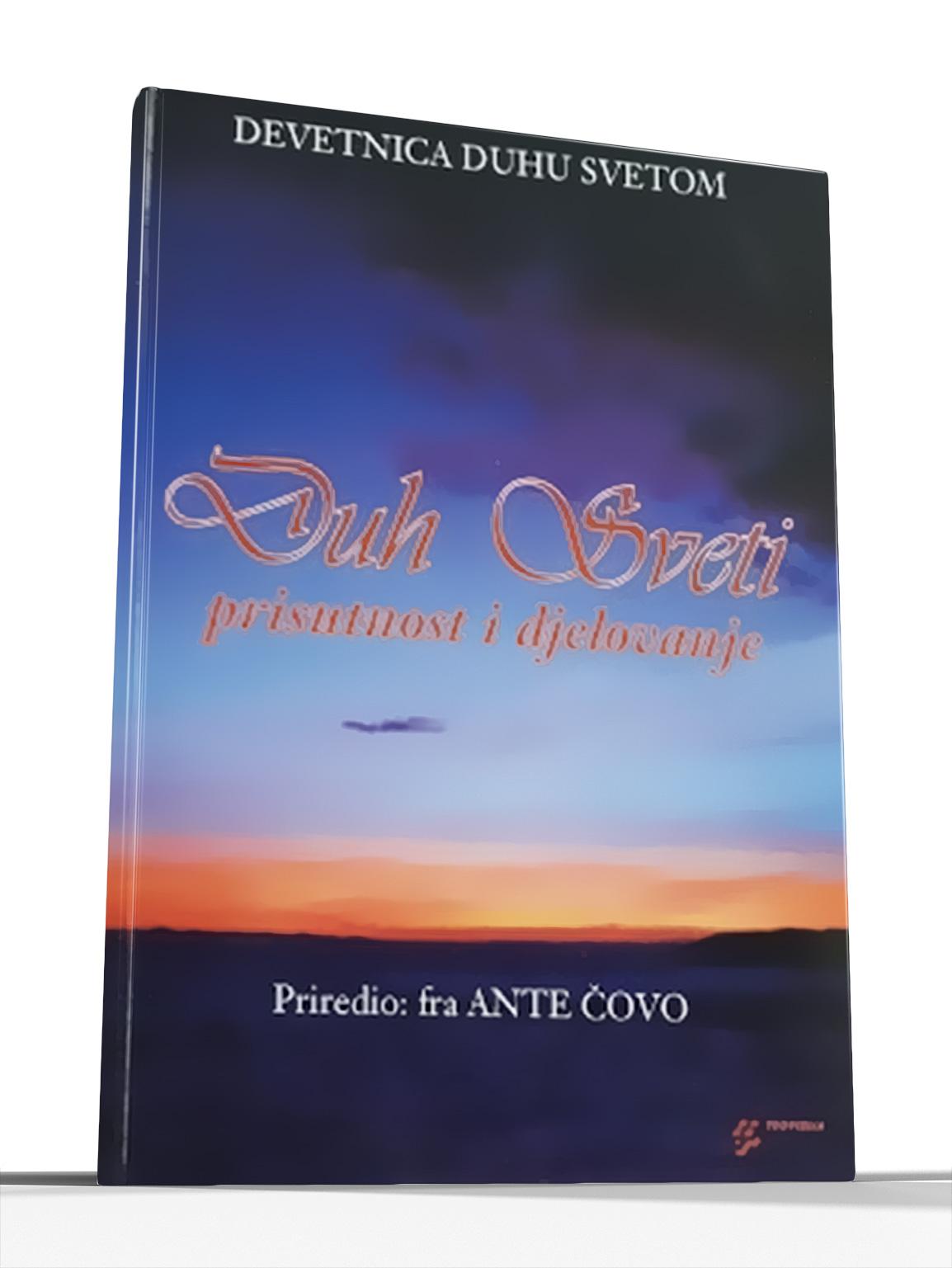 DUH SVETI - PRISUTNOST I DJELOVANJE - priredio fra Ante Čovo