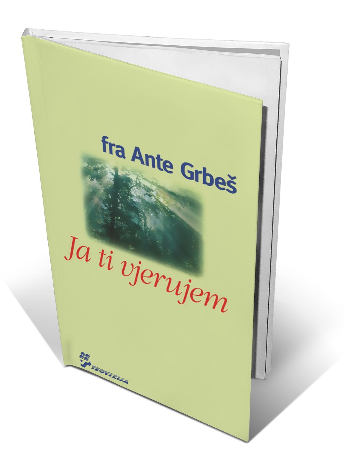 JA TI VJERUJEM - fra Ante Grbeš