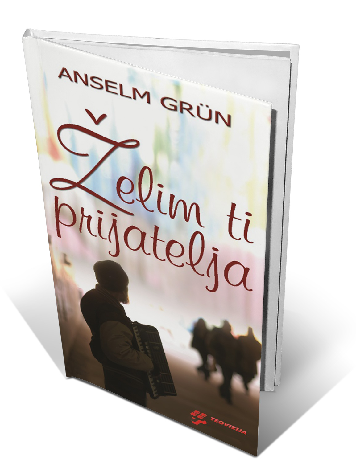 ŽELIM TI PRIJATELJA (tvrdi uvez) - Anselm Grün