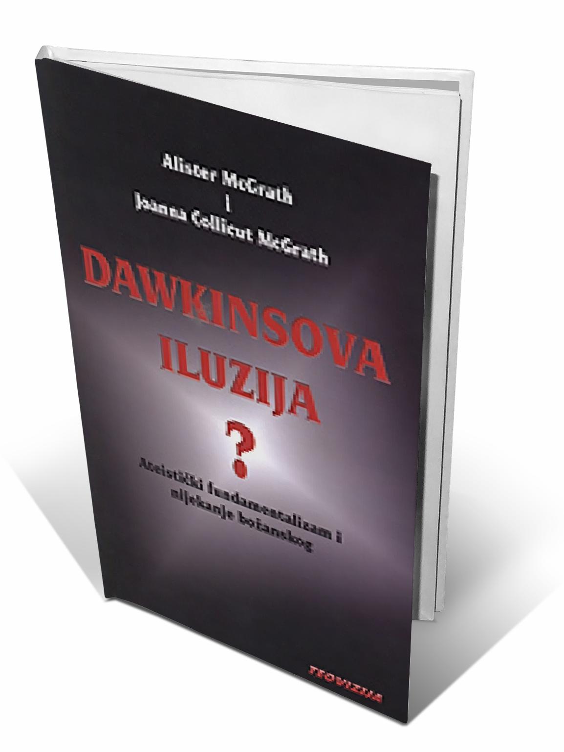 DAWKINSOVA ILUZIJA - Alister McGrath I i Joanna Collicu