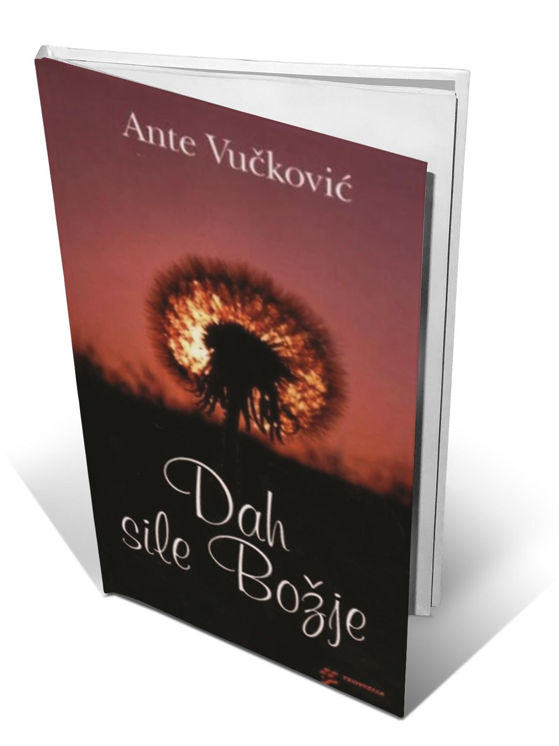 DAH SILE BOŽJE - Ante Vučković