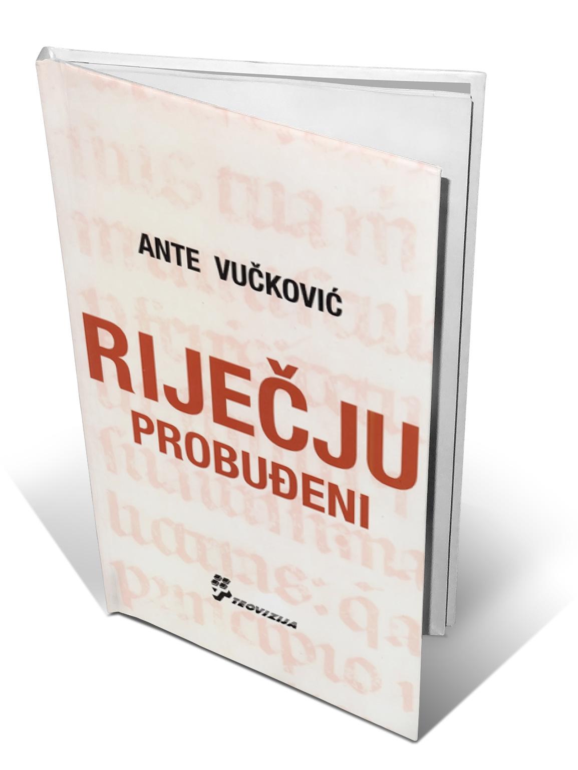RIJEČJU PROBUĐENI - Ante Vučković