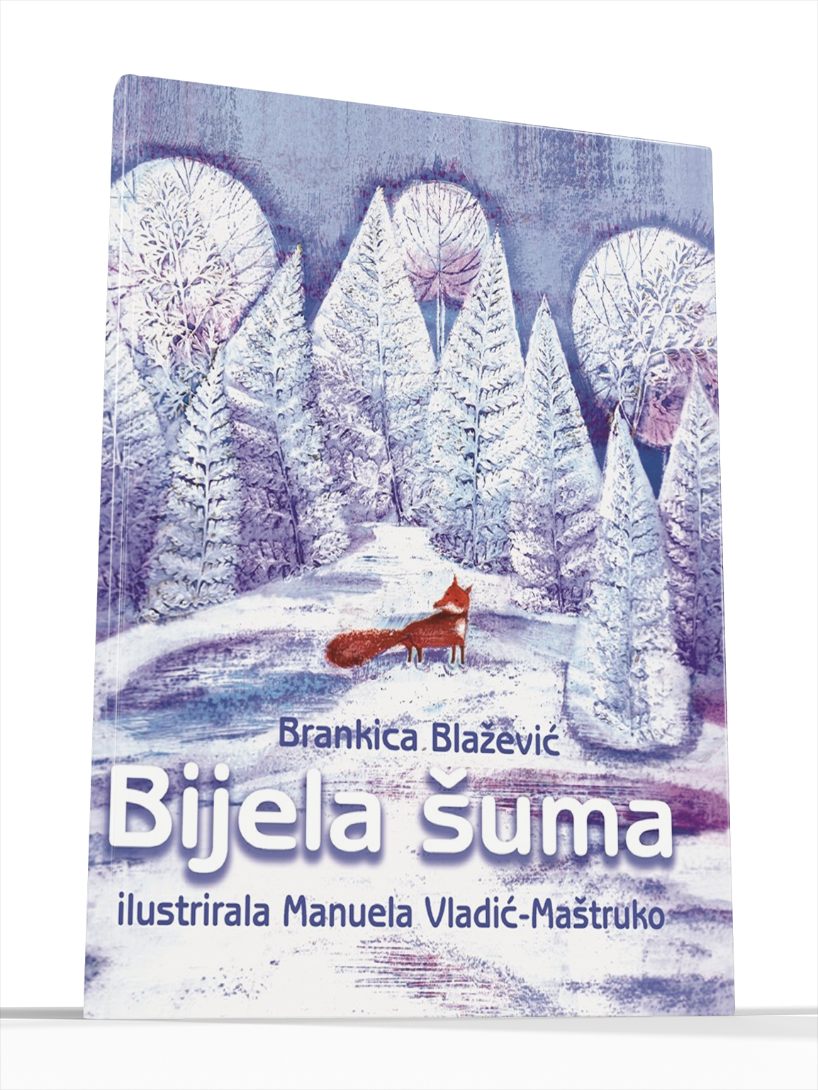 BIJELA ŠUMA - Brankica Blažević