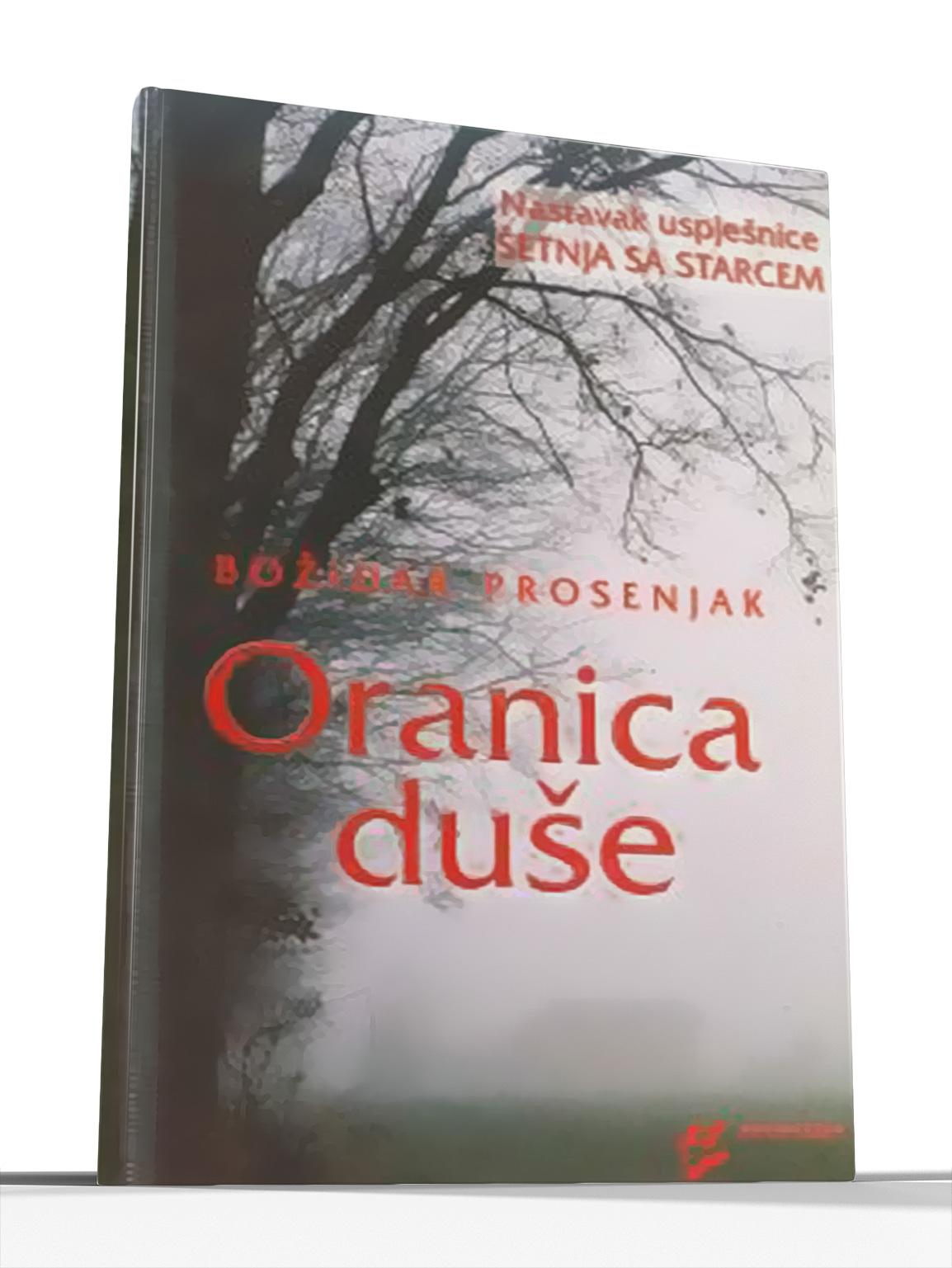 ORANICA DUŠE - Božidar Prosenjak