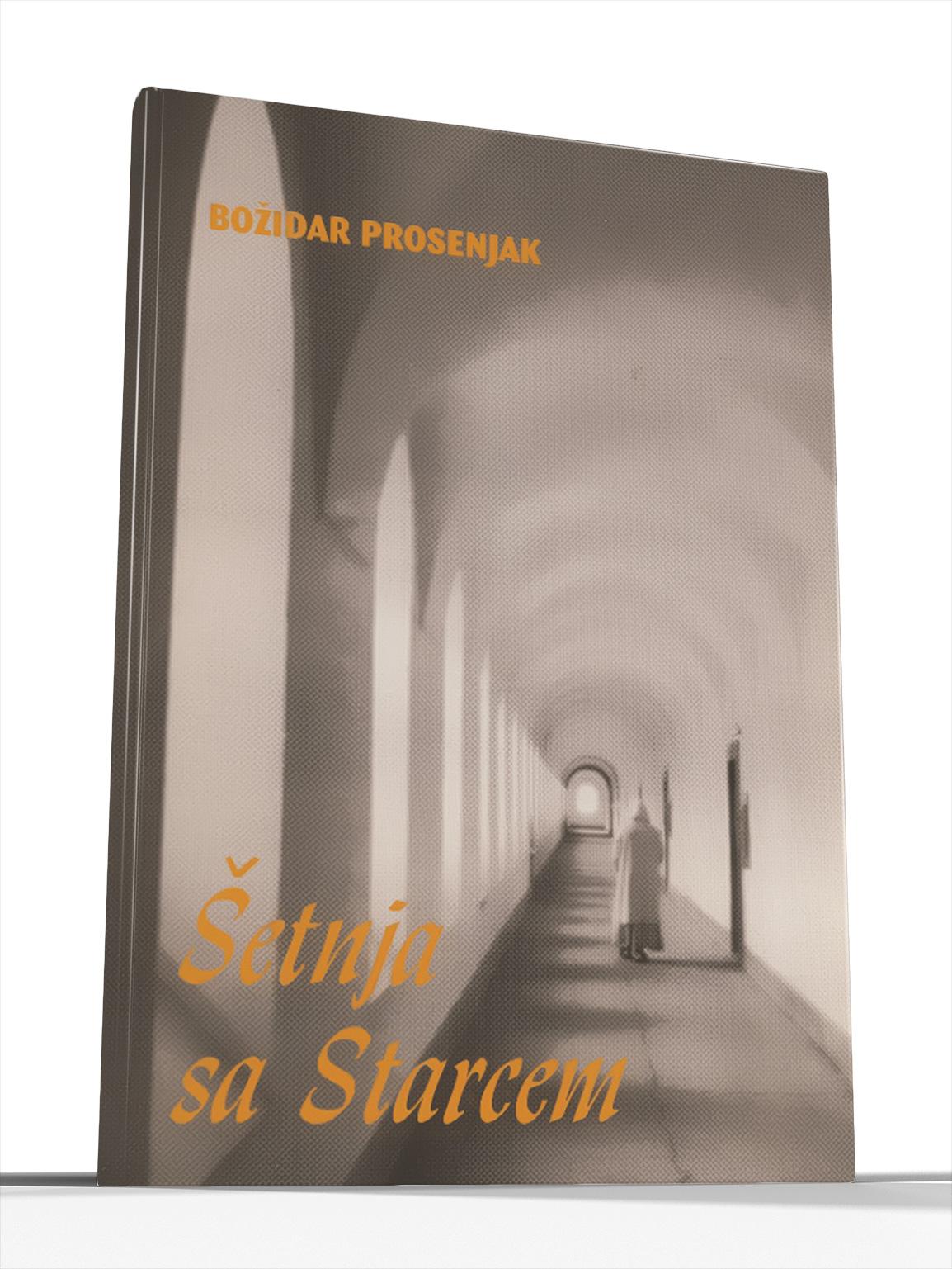 ŠETNJA SA STARCEM - Božidar Prosenjak
