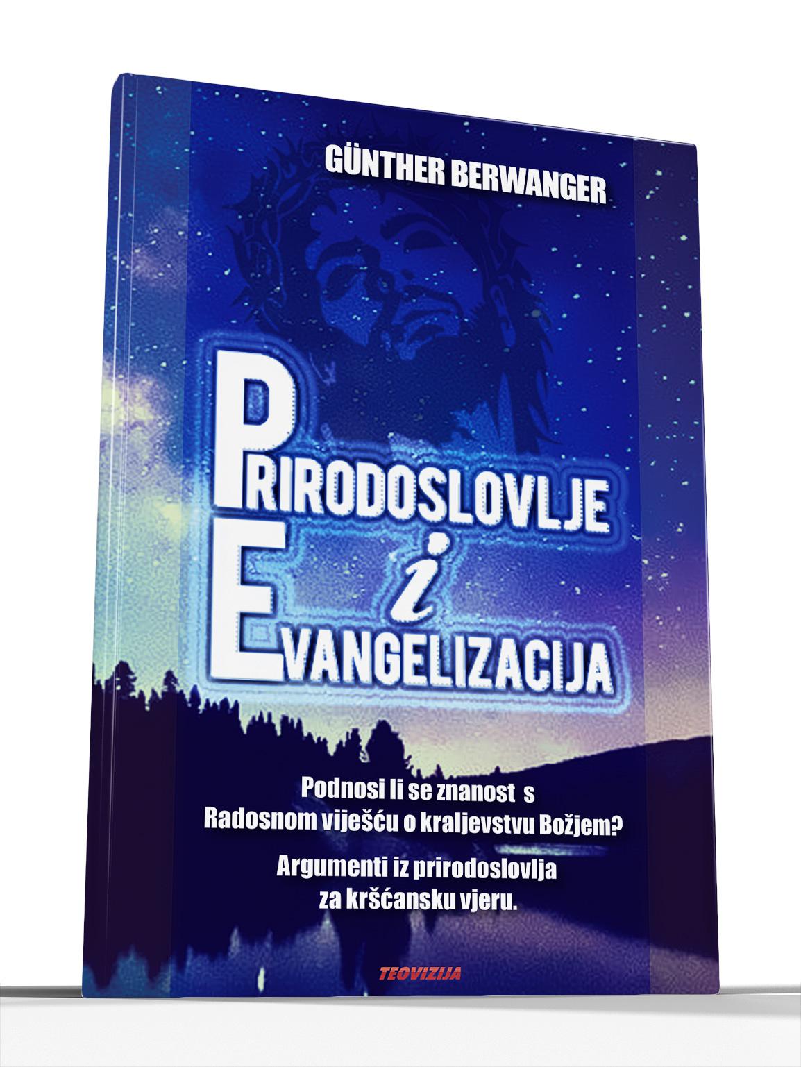 PRIRODOSLOVLJE  I EVANGELIZACIJA - Günther Berwanger