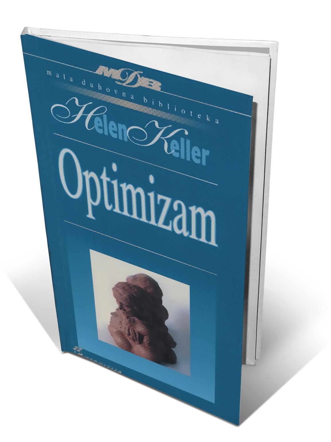 OPTIMIZAM - Helen Keller