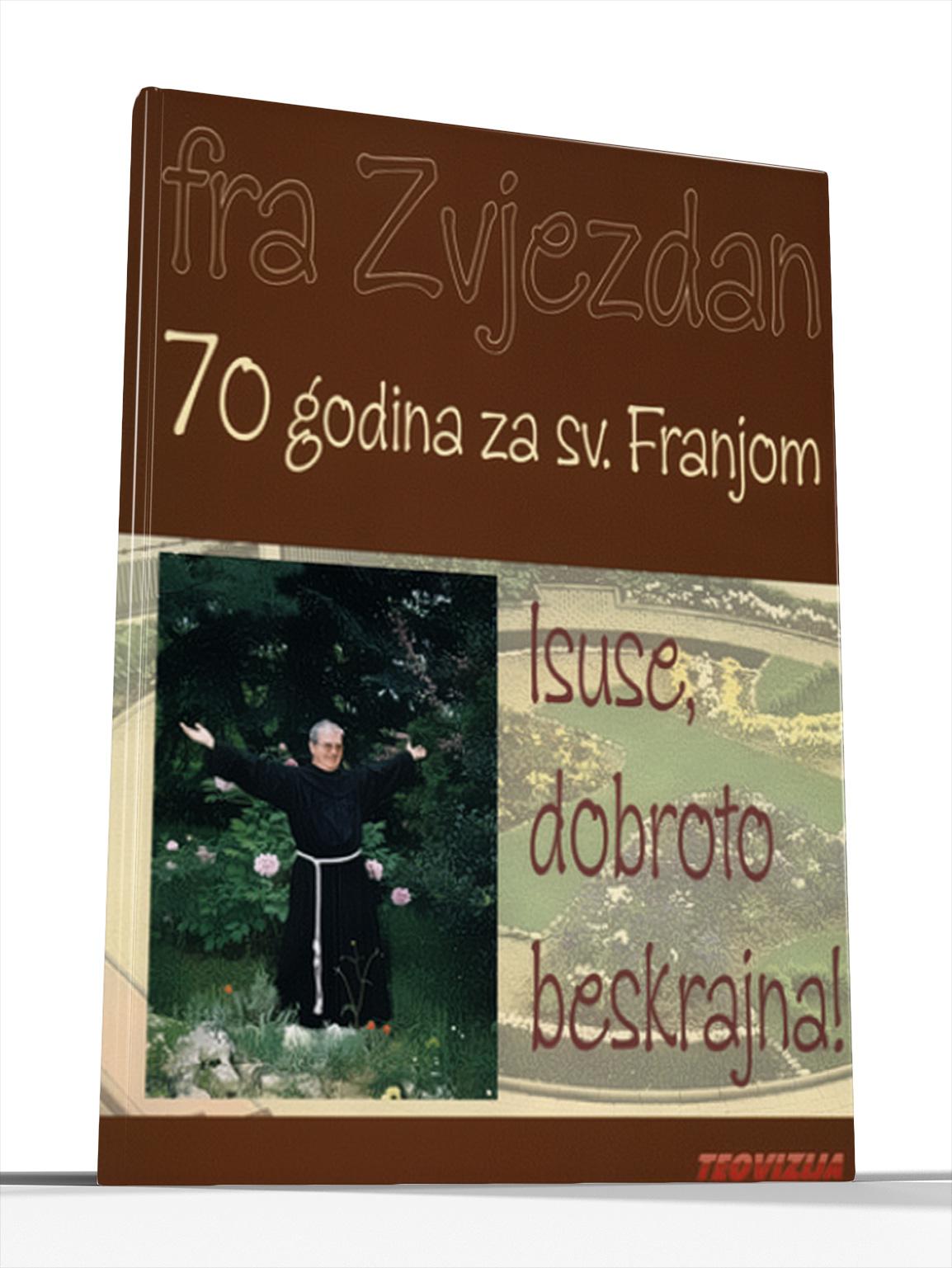 ISUSE DOBROTO BESKRAJNA - ur. Ivica Domaćinović