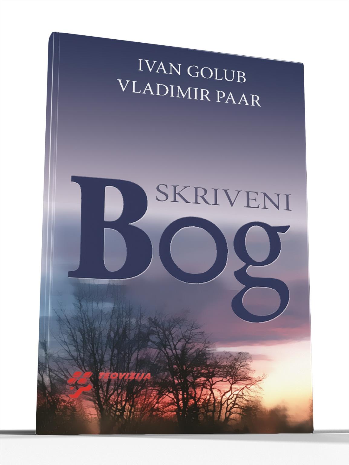 SKRIVENI BOG - Ivan Golub i Vladimir Paar