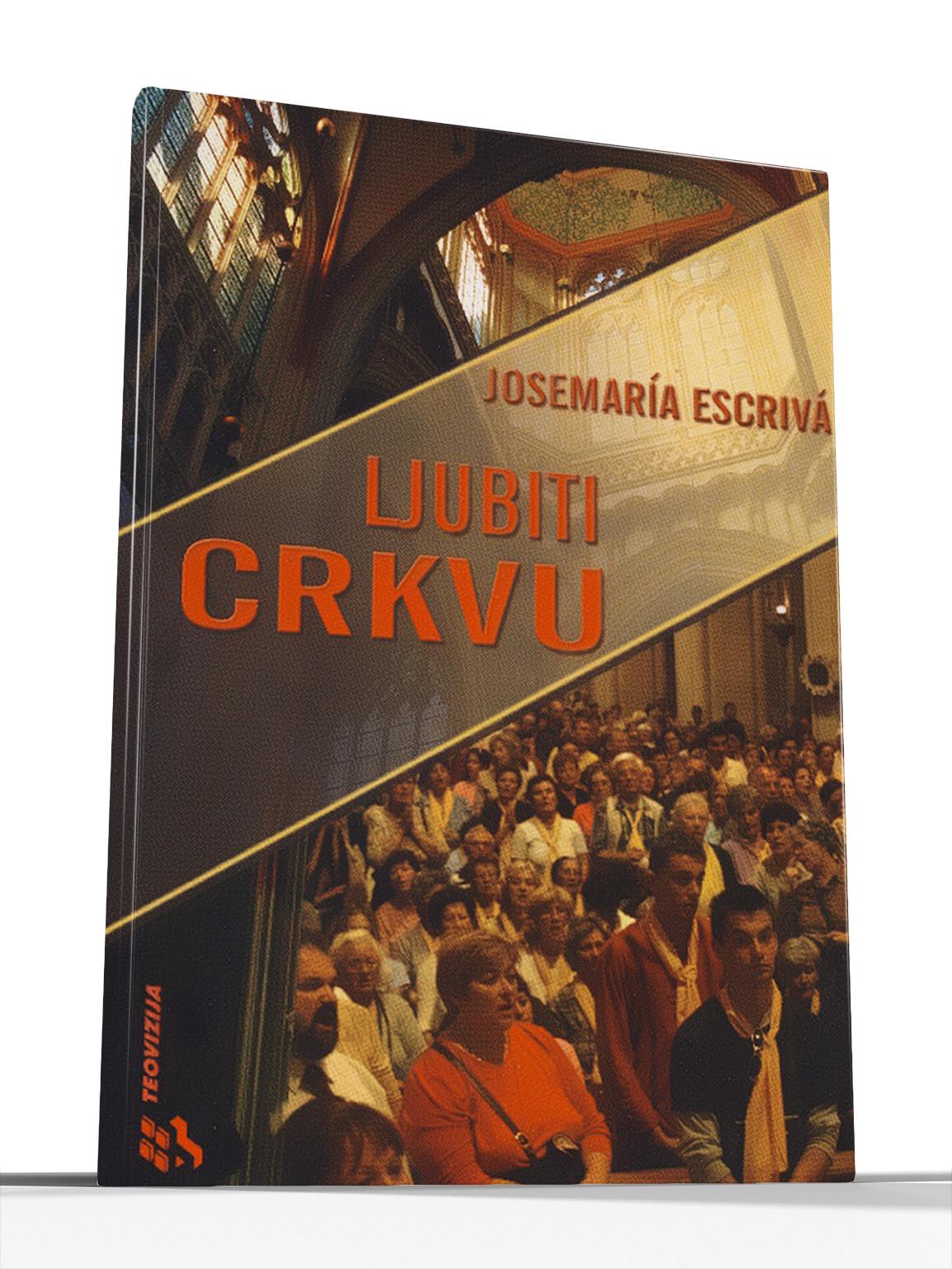 LJUBITI CRKVU - Josemaría Escrivá