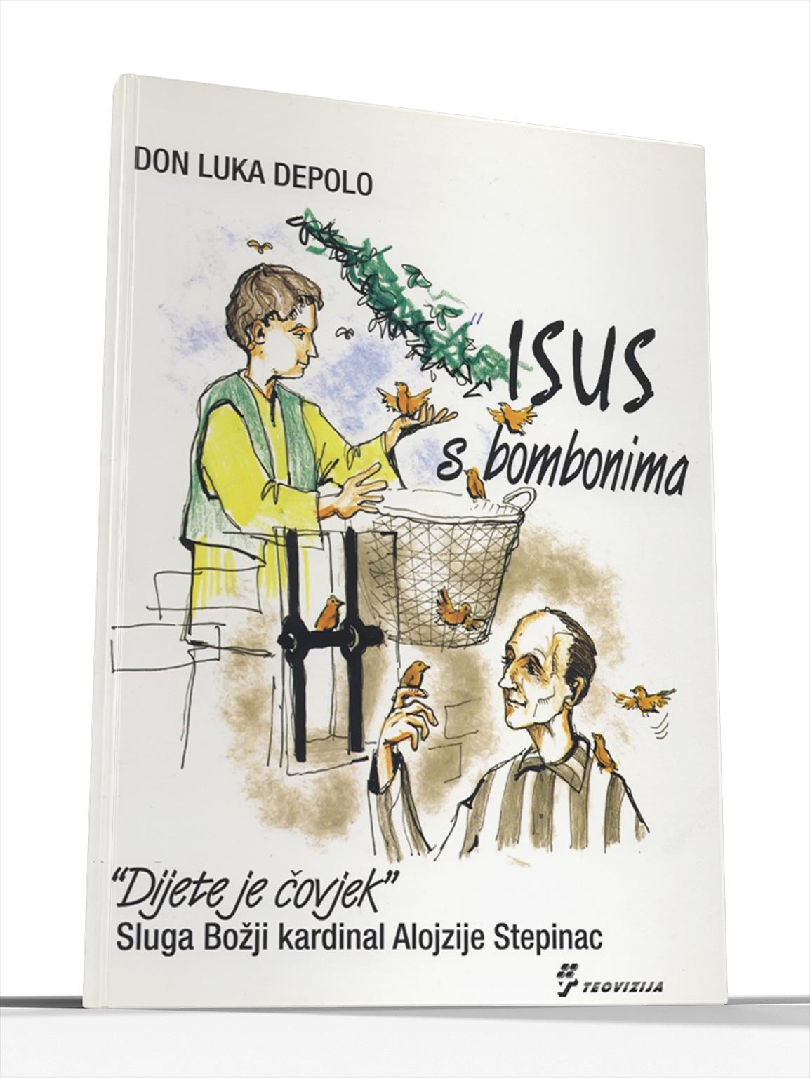 ISUS S BOMBONIMA - don Luka Depolo