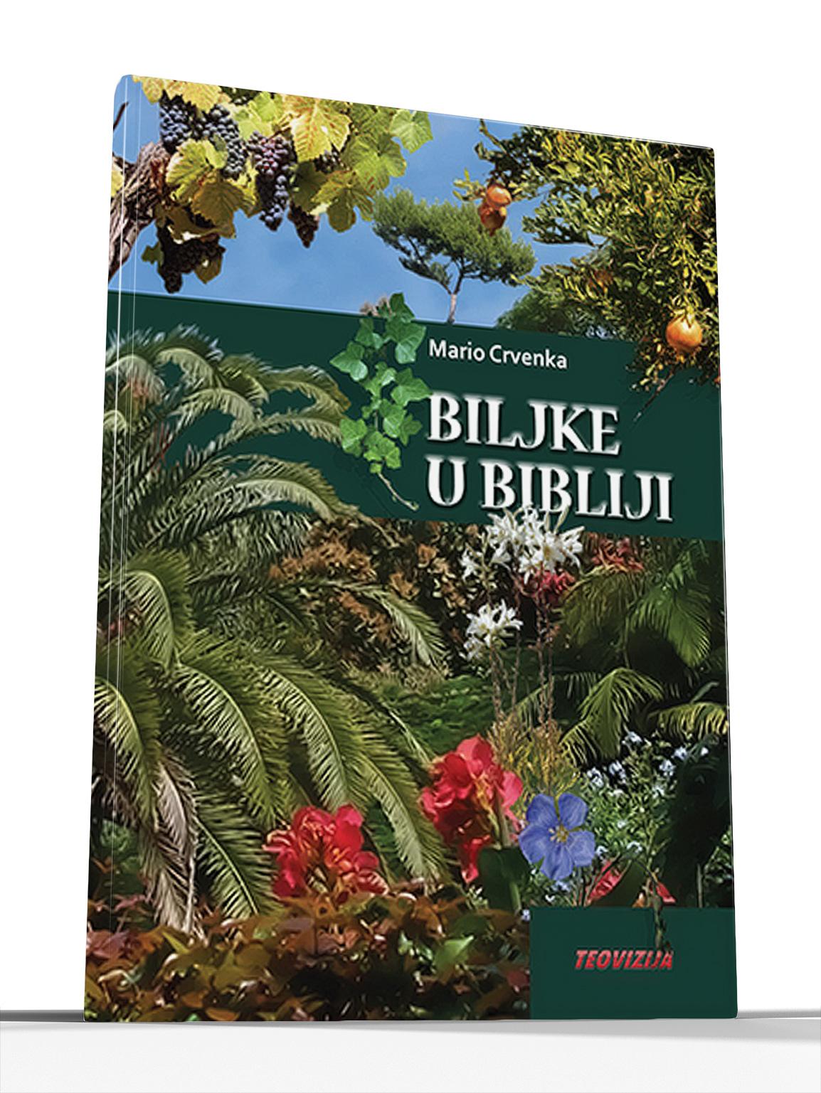 BILJKE U BIBLIJI - Mario Crvenka