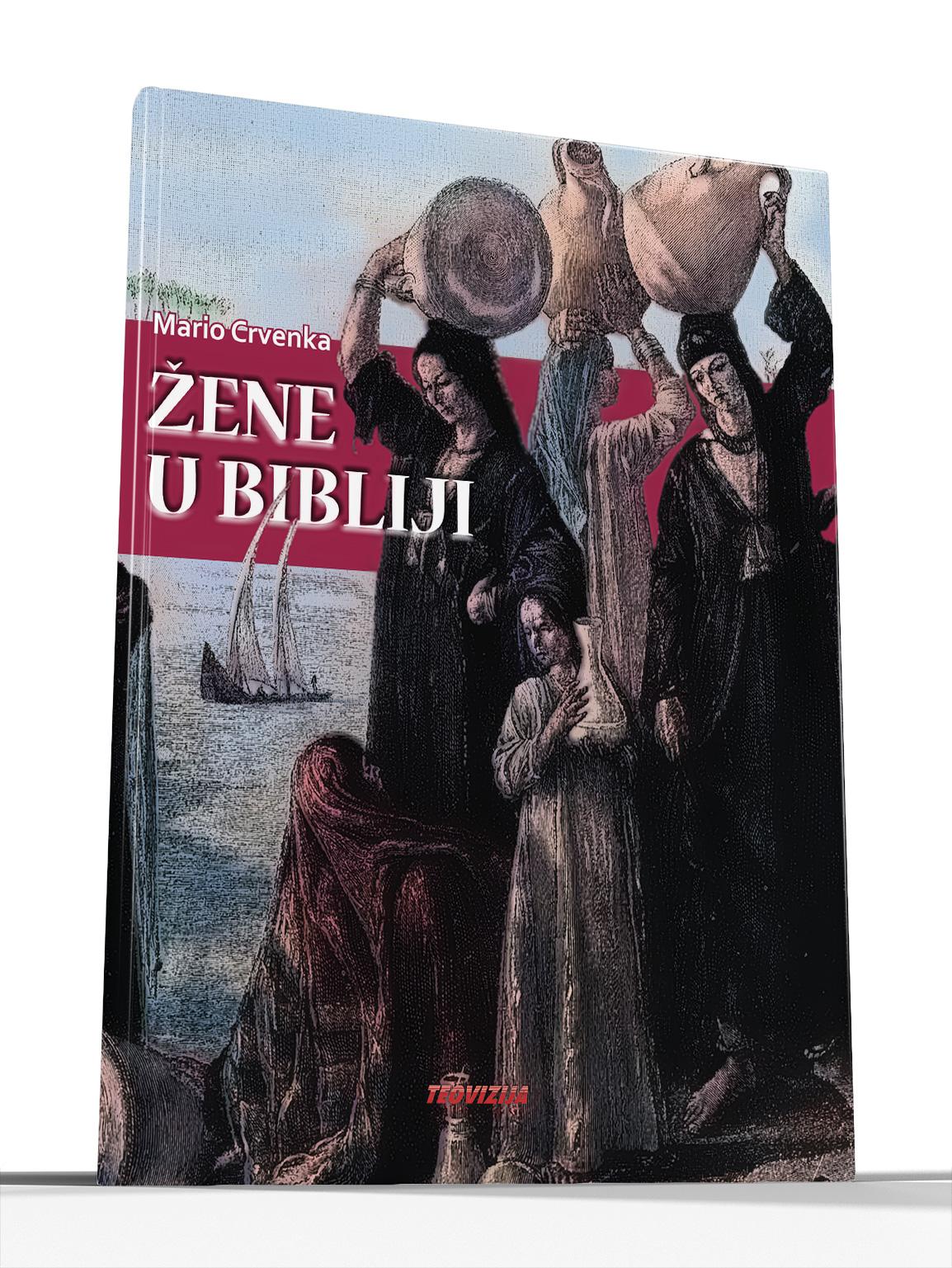 ŽENE U BIBLIJI - Mario Crvenka