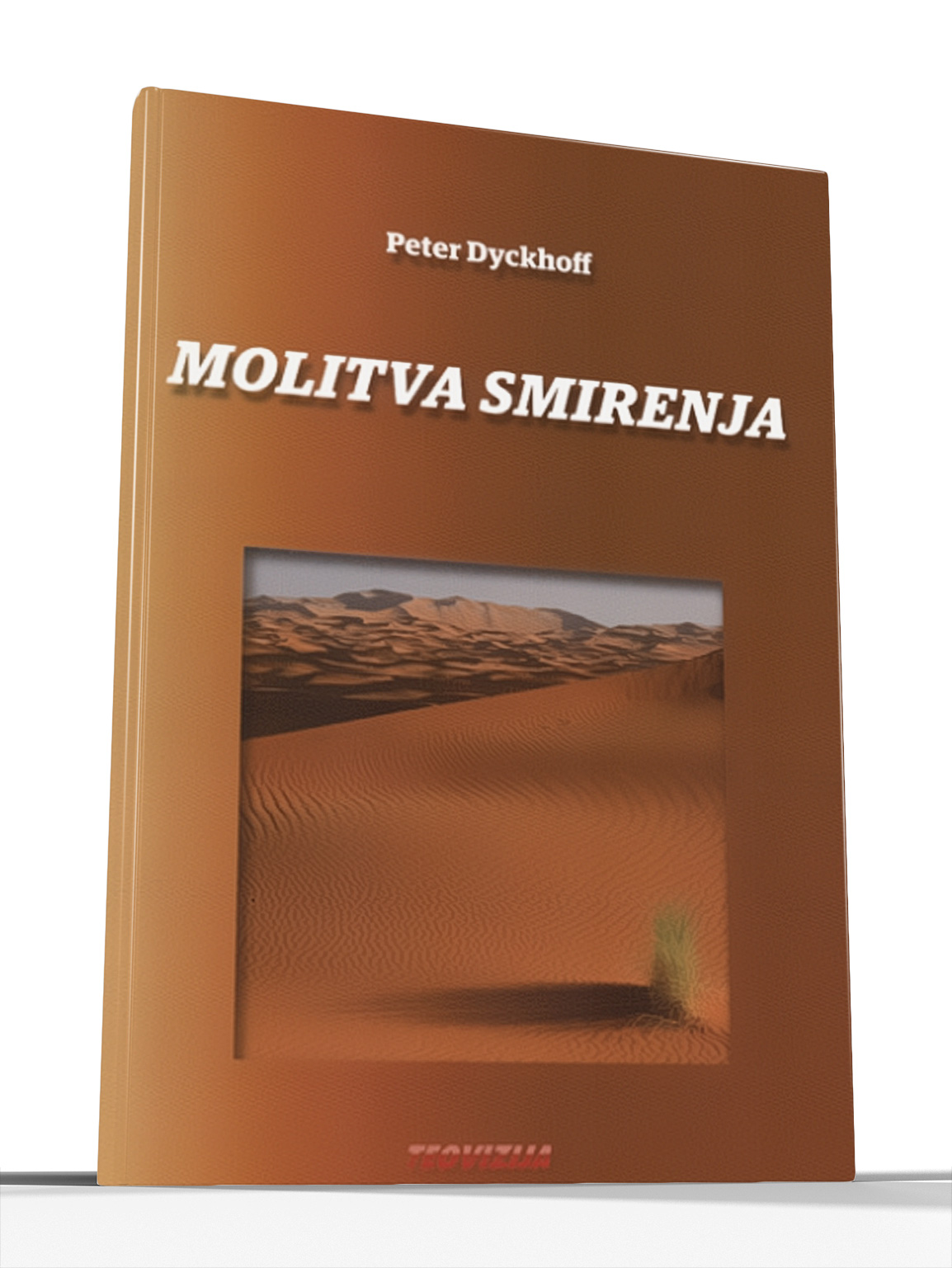 MOLITVA SMIRENJA - Peter Dyckhoff