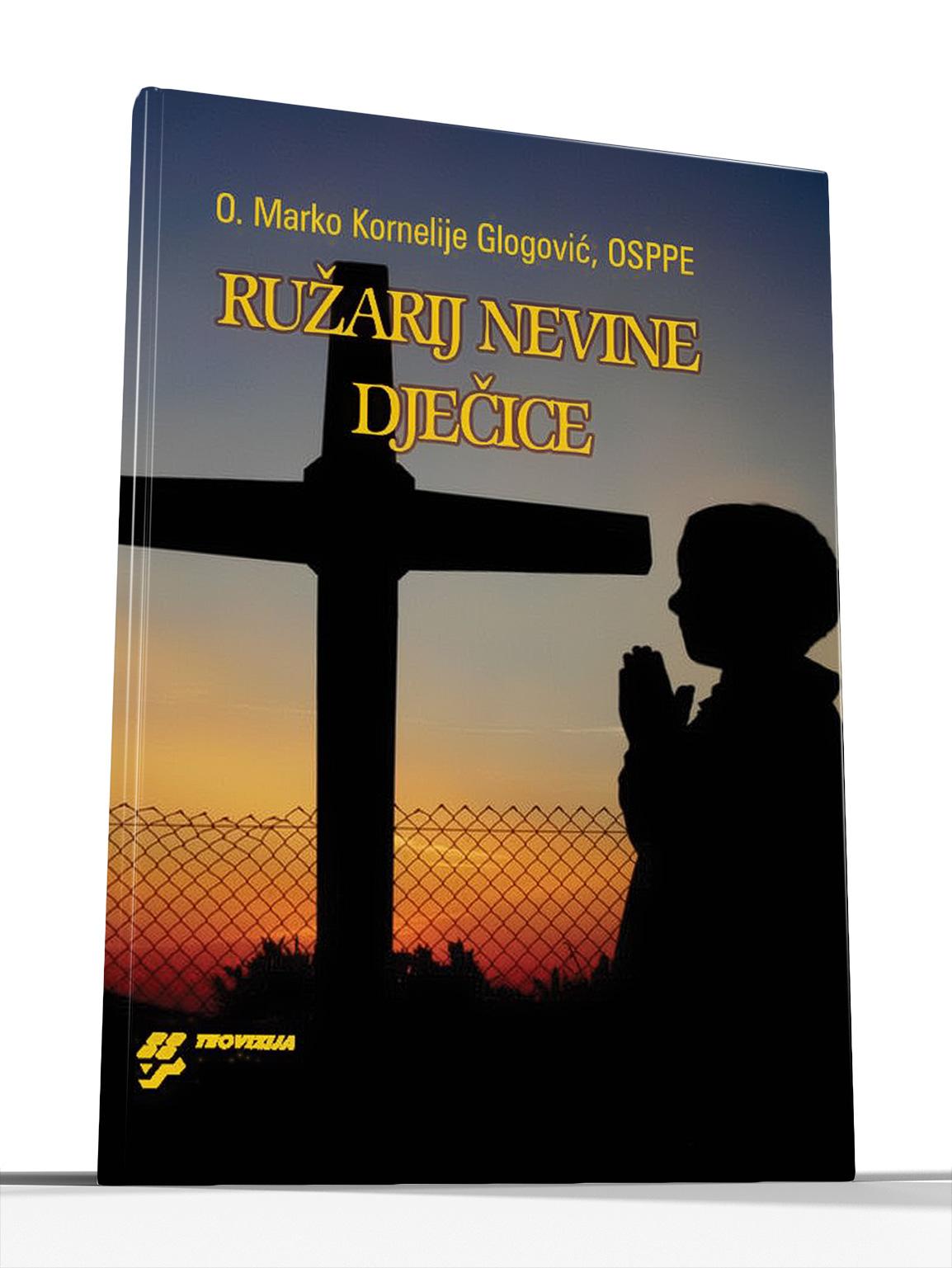 RUŽARIJ NEVINE DJEČICE - Marko Glogović