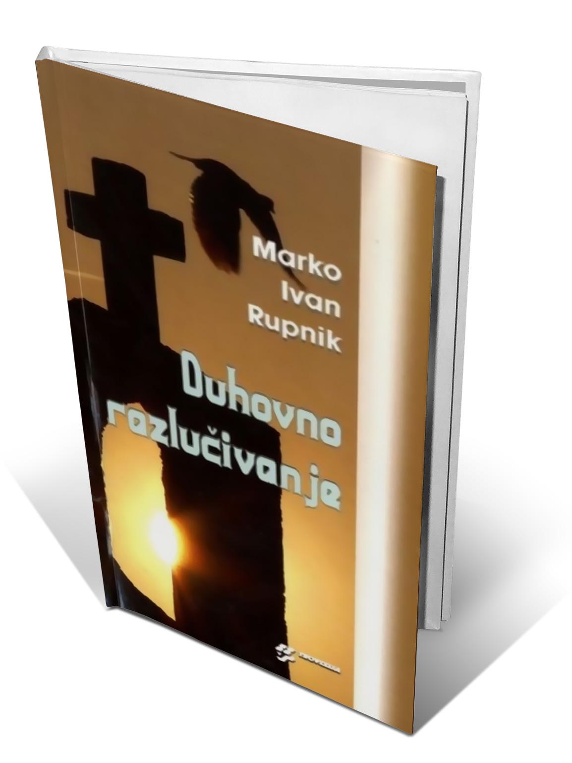 DUHOVNO RAZLUČIVANJE - Marko Ivan Rupnik