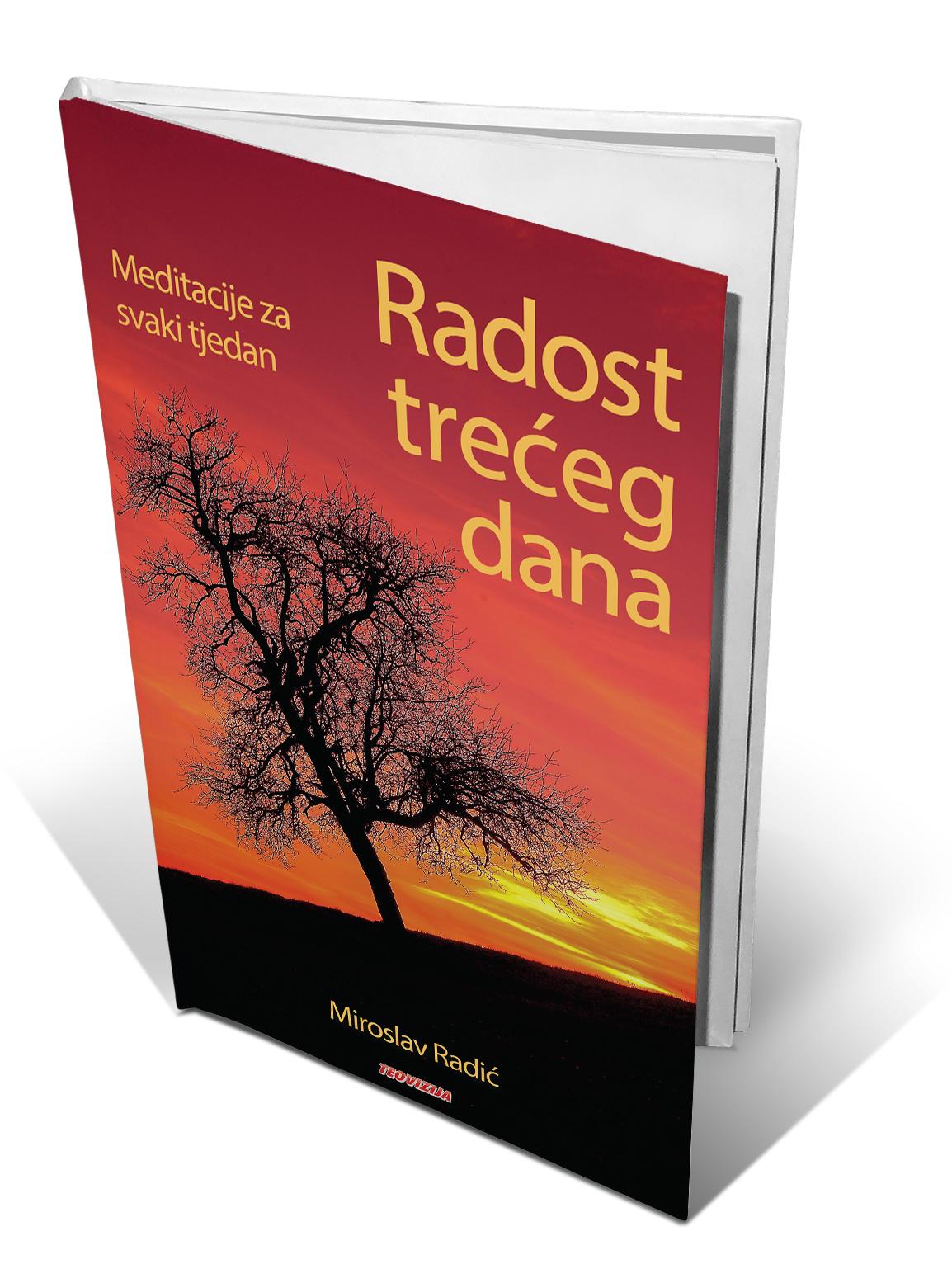RADOST TREĆEG DANA - Miroslav Radić