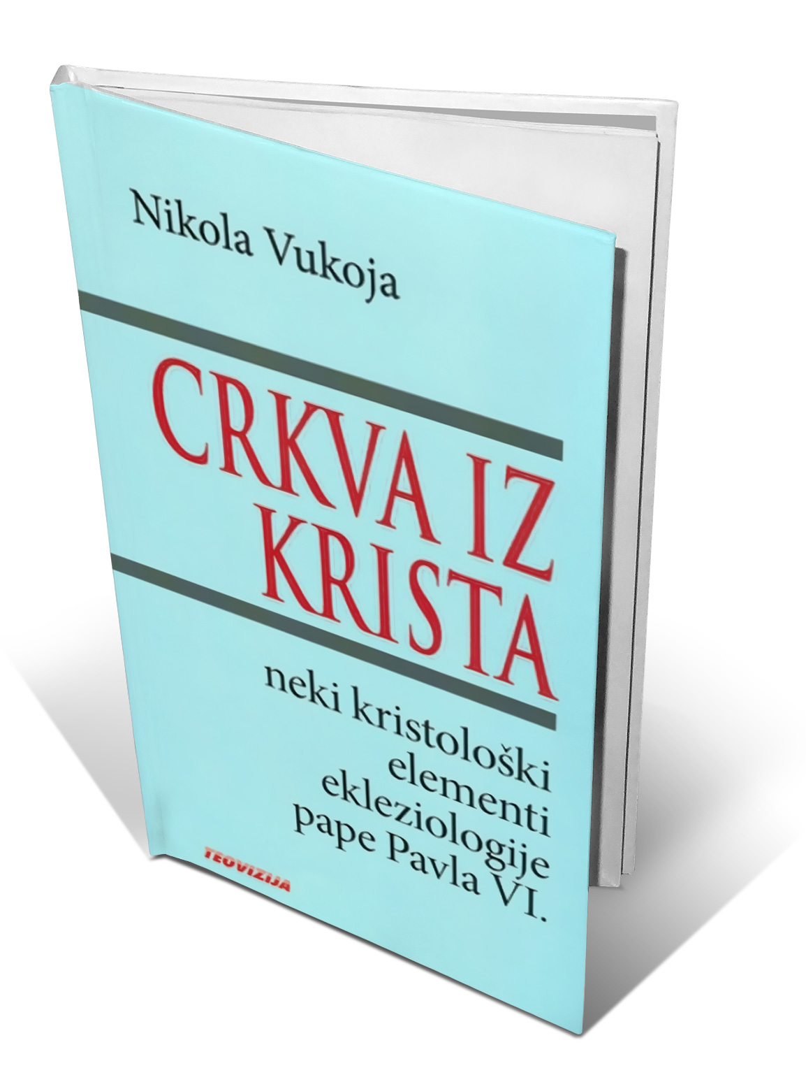 CRKVA IZ KRISTA - Nikola Vukoja