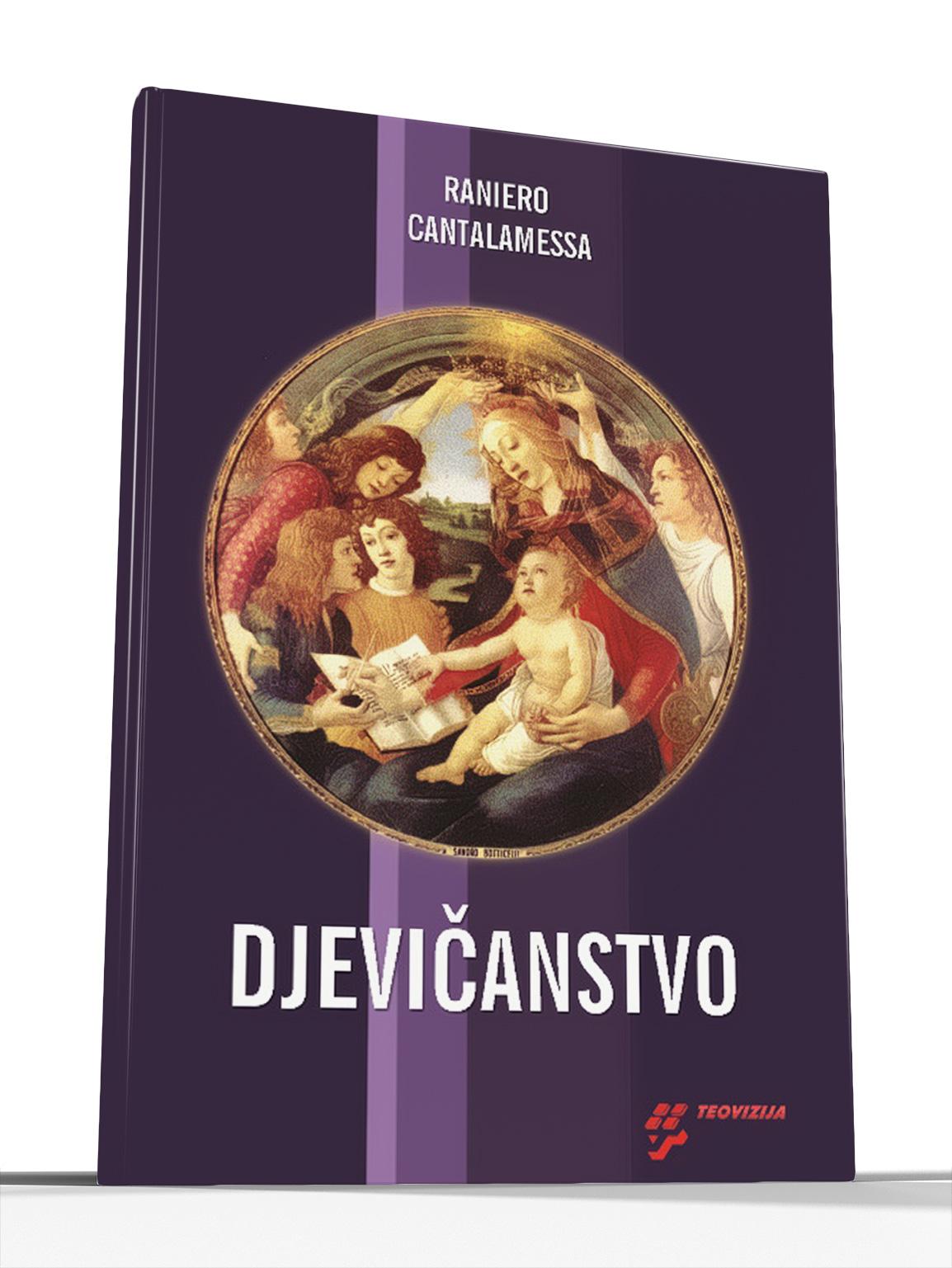 DJEVIČANSTVO (tvrdi uvez) - Raniero Cantalamessa