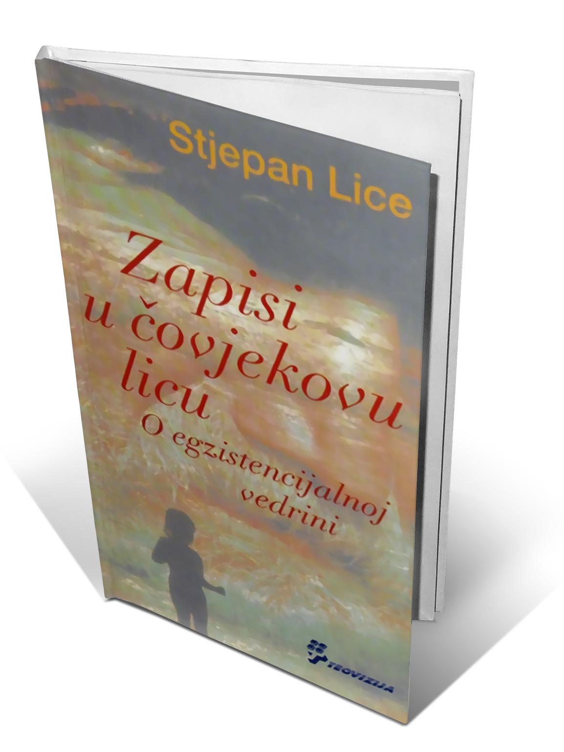 ZAPISI U ČOVJEKOVU LICU - Stjepan Lice