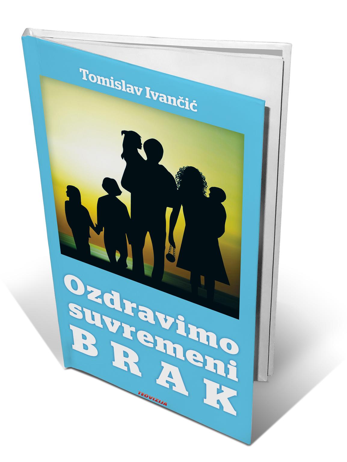 OZDRAVIMO SUVREMENI BRAK - Tomislav Ivančić
