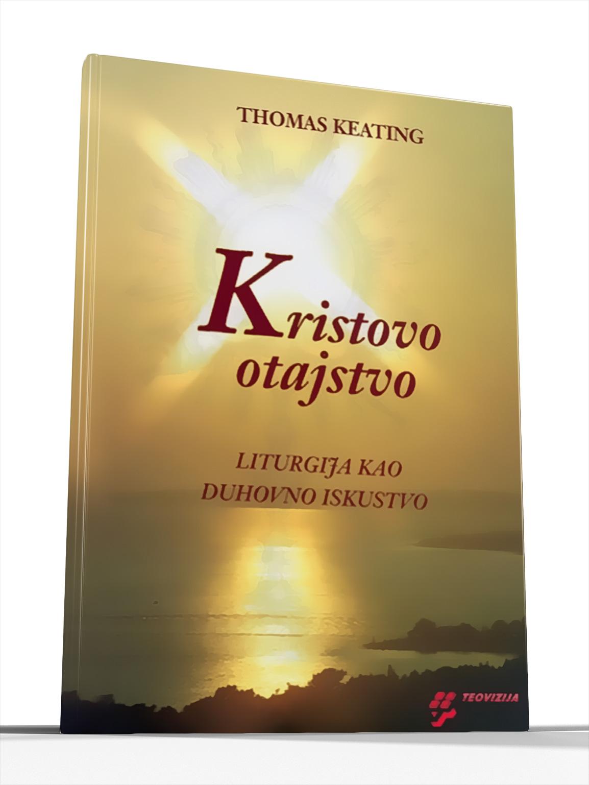 KRISTOVO OTAJSTVO - Thomas Keating