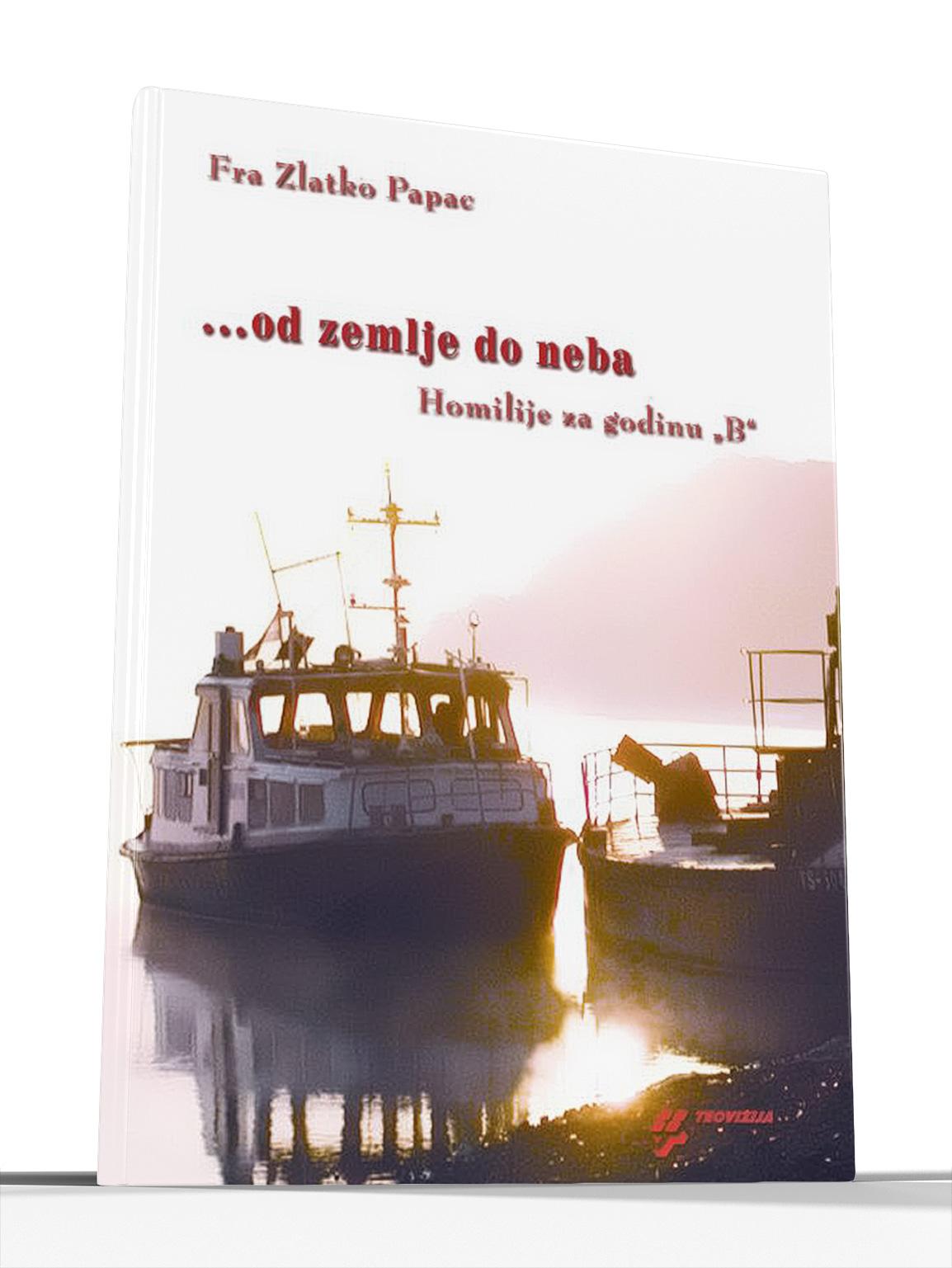 OD ZEMLJE DO NEBA - fra Zlatko Papac